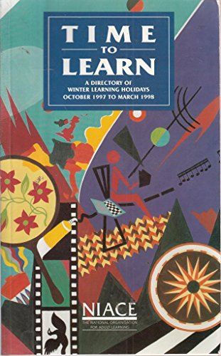 9781862010291: Time to Learn: Directory of Winter Learning Holidays