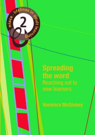 Lifelines: Spreading the Word v. 2 (NIACE Lifelines in Adult Education): McGivney, Veronica