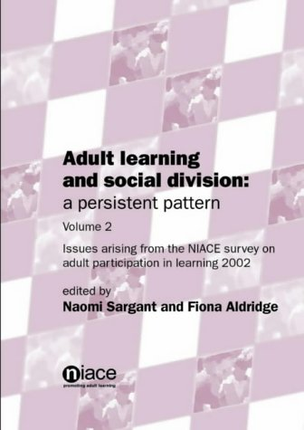 Adult Learning and Social Division: v. 2: A Persistent Pattern