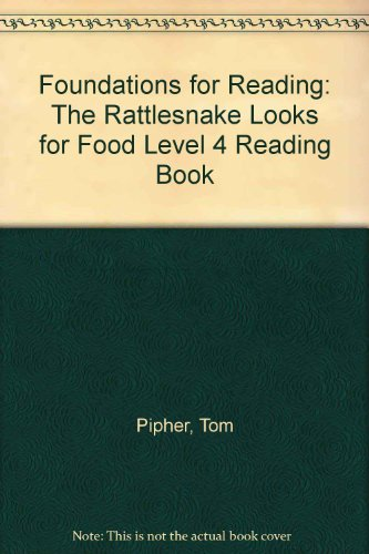 9781862020573: Foundations for Reading: The Rattlesnake Looks for Food Level 4 Reading Book