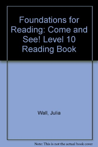 9781862021389: Foundations for Reading: Come and See! Level 10 Reading Boo (Foundations)
