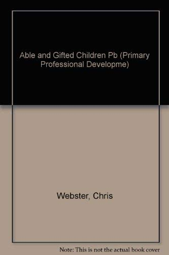 9781862025417: Able and Gifted Children (Primary Professional Development)
