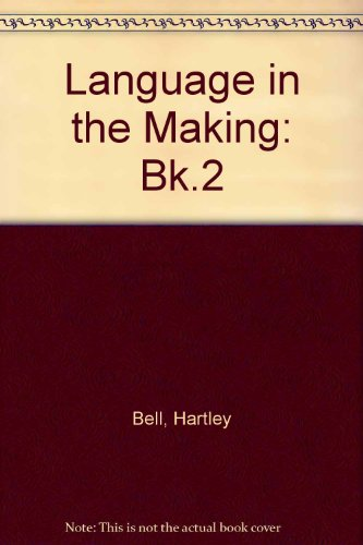 9781862027244: Language in the Making: Bk.2