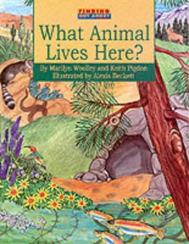 What Animals Live Here? (Finding Out About): Pigdon, Keith