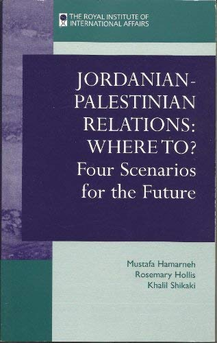 9781862030022: Jordanian-Palestinian Relations - Where to?: Four Scenarios for the Future