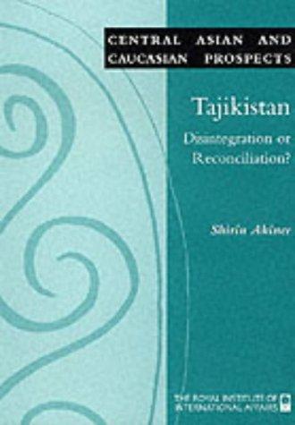 9781862030619: Tajikistan: Disintegration or Reconciliation? (Central Asian & Caucasian Prospects)