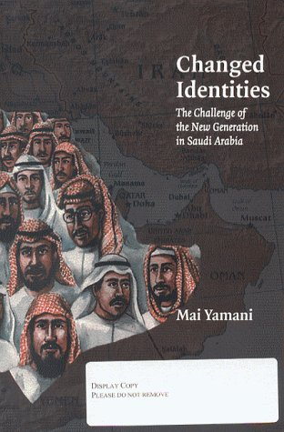 Changed Identities Challenge of the New Generation in Saudi Arabia