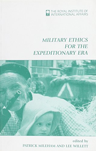 Military Ethics for the Expeditionary Era (Royal Institute of International Affairs): ...