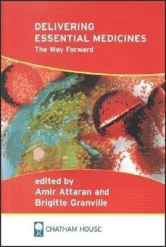 Delivering Essential Medicines: The Way Forward (Hardback)
