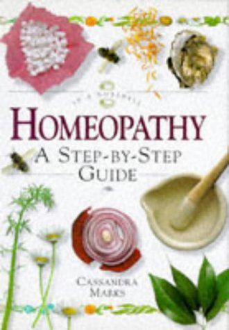 9781862040076: In a Nutshell - Homeopathy: A Step-by-step Guide