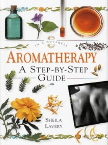 Aromatherapy: In a Nutshell (In a Nutshell Series)