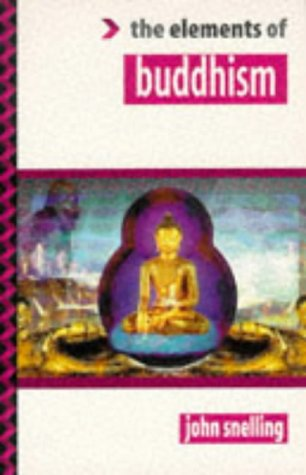 9781862040274: The Elements of Buddhism (Elements of Series)