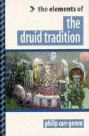 9781862040311: The Druid Tradition (Elements of Series)