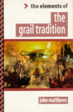 9781862040335: The Elements of the Grail Tradition