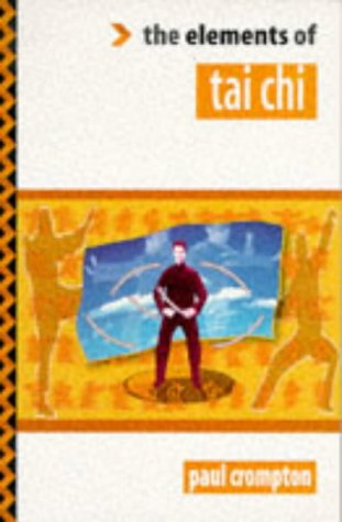 9781862040397: The Elements of Tai Chi (Elements of Series)