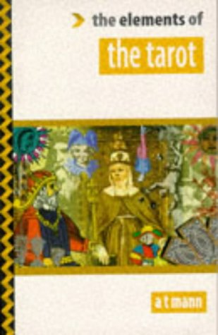 9781862040410: Elements of the Tarot (Elements of Series)
