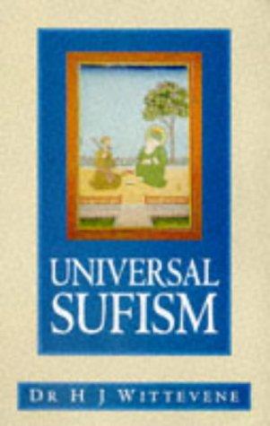 Universal Sufism: H. J. Witteveen