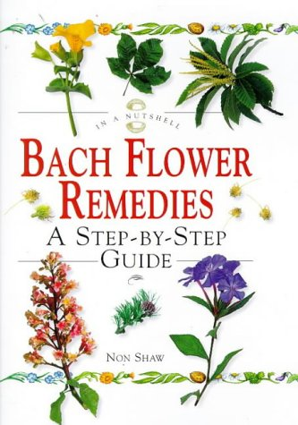 9781862041066: In a Nutshell - Bach Flower Remedies: A Step-by-step Guide
