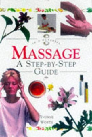 9781862041073: Massage: A Step-By-Step Guide (In a Nutshell (Element))
