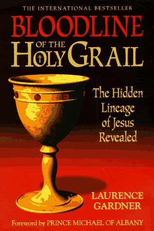 9781862041110: Bloodline of the Holy Grail: The Hidden Lineage of Jesus Revealed