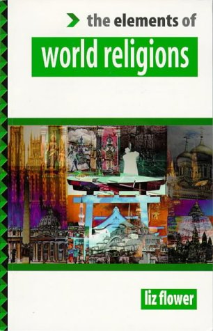 9781862041288: The Elements of World Religions (Elements Of....Series)