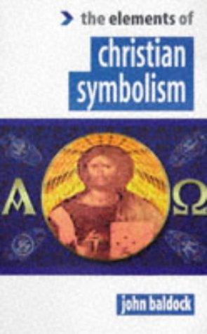 "Elements of Christian Symbolism (The ""Elements of."" Series): Element Books Ltd."