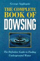 9781862041424: The Complete Book of Dowsing: The Definitive Guide to Finding Underground Water