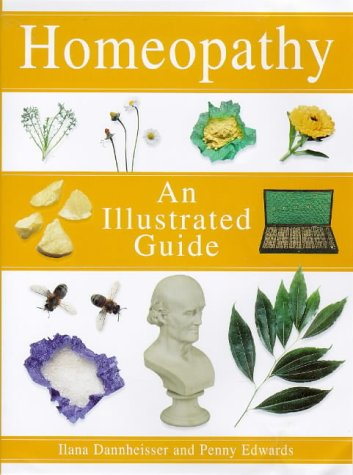 9781862041684: An Illustrated Guide: Homeopathy