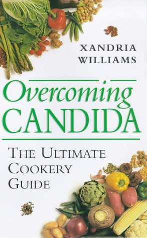 9781862041721: Overcoming Candida : The Ultimate Cookery Guide