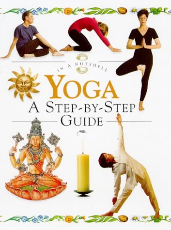 Yoga: A Step-By-Step Guide (In a Nutshell Series) (9781862041981) by Jones, Annie