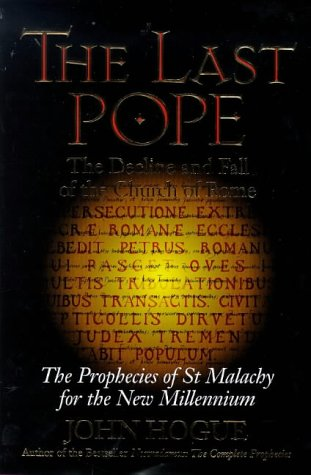 The Last Pope: The Decline and Fall: Hogue, John