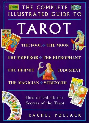 9781862042124: Complete Illustrated Guide - Tarot: How to Unlock the Secrets of the Tarot