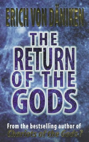 9781862042537: The Return of the Gods : Evidence of Extraterrestrial Visitations