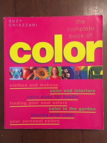 The Complete Book of Color: Suzy Chiazzari
