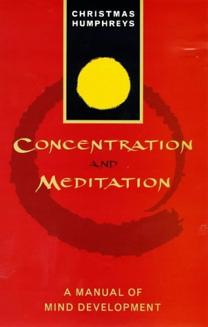9781862042605: Concentration and Meditation: A Manual of Mind Development