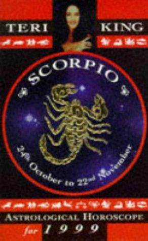 9781862042827: Scorpio (Teri King's Astrological Horoscopes for 1999)