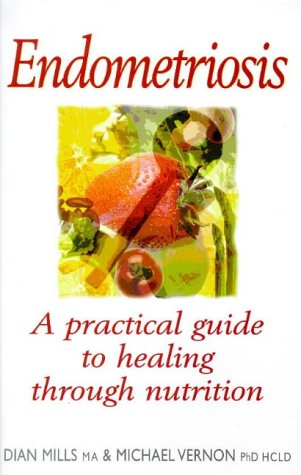 9781862043008: Endometriosis: Healing Through Nutrition