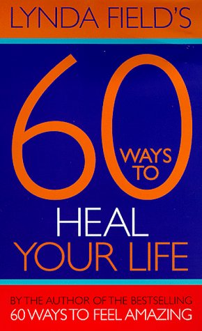 9781862043084: 60 Ways to Heal Yourself (Little Books)