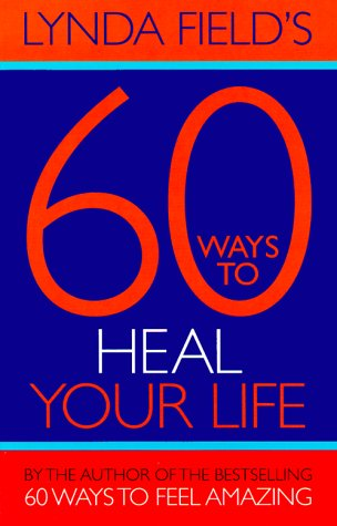 9781862043084: 60 Ways to Heal Your Life (Little Books)