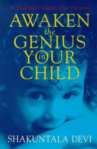 9781862043244: Awaken the Genius in Your Child: A Practical Guide for Parents