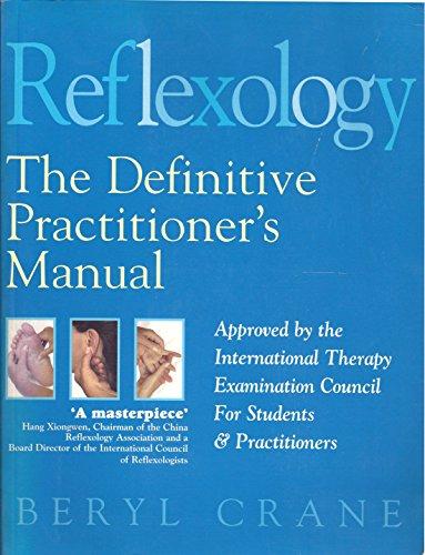 9781862043367: Reflexology (The Definitive Practitioner's Manual)