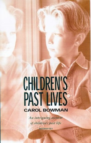 9781862043541: Children's Past Lives: An Intriguing Account of Children's Past Life Memories