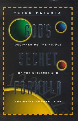 9781862043589: God's Secret Formula: The Deciphering of the Riddle of the Universe and the Prime Number Code