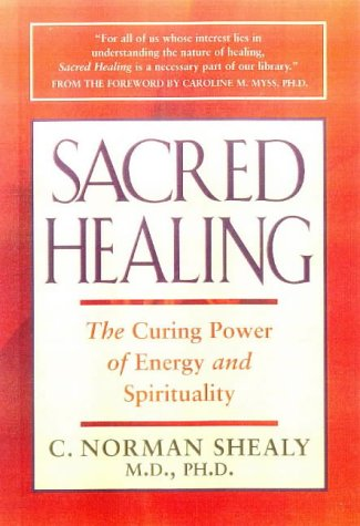 9781862043770: Sacred Healing: The Curing Power of Energy and Spirituality