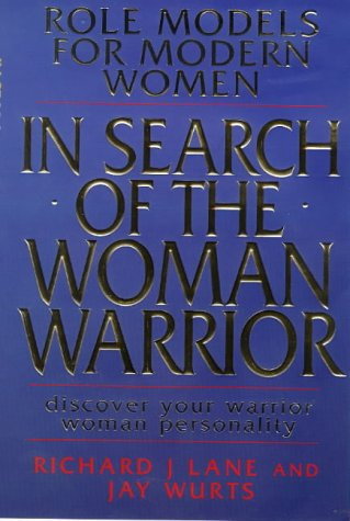9781862044036: In Search of the Woman Warrior: Role Models for Modern Women