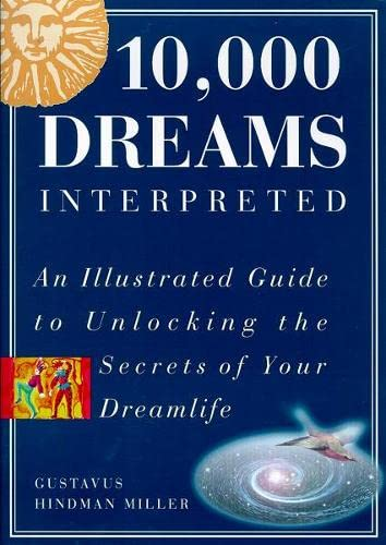 9781862044081: 10,000 Dreams Interpreted: An Illustrated Guide to Unlocking the Secrets of Your Dreamlife