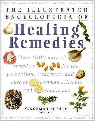 9781862044098: The Illustrated Encyclopedia of Natural Remedies: Over 1000 Natural Remedies for the Prevention, Treatment, and Cure of Common Ailments and Conditions