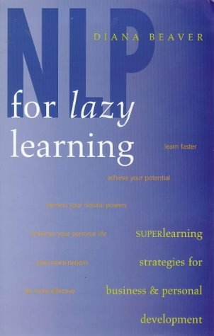 9781862044128: NLP for Lazy Learning : Superlearning Strategies for Business and Personal Development