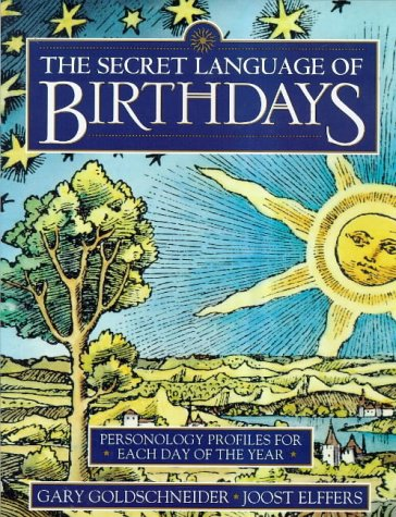 9781862044166: The Secret Language of Birthdays: Personology Profiles for Each Day of the Year
