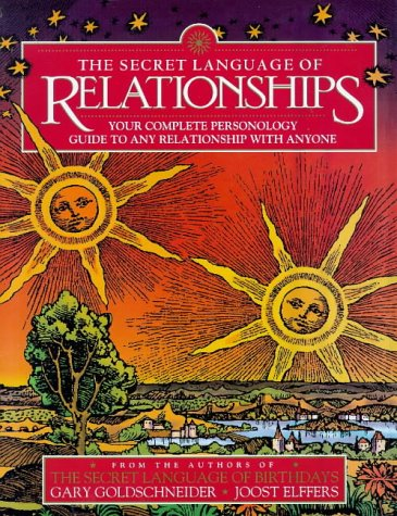 9781862044173: THE SECRET LANGUAGE OF RELATIONSHIPS: YOUR COMPLETE PERSONAL GUIDE TO ANY RELATIONSHIP WITH ANYONE: